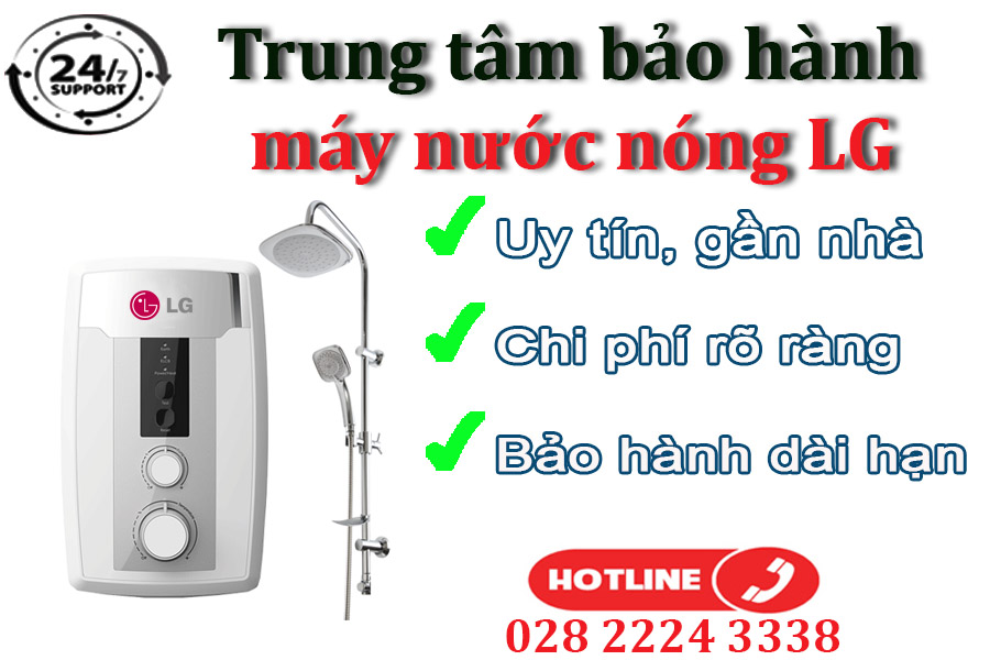 Vì sao nhiều khách hàng lựa chọn sửa máy nước nóng LG tại trung tâm chúng tôi
