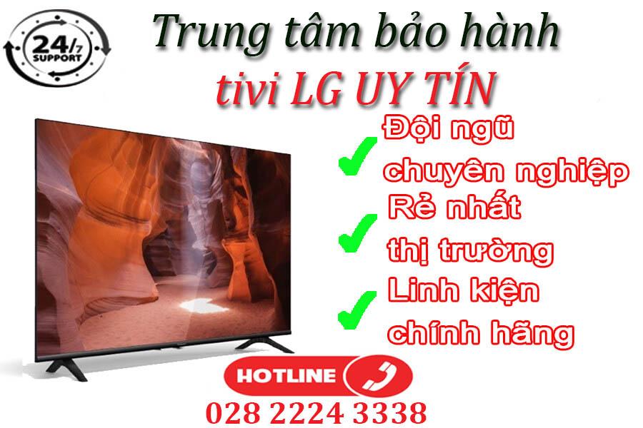 Trung tâm dịch vụ sửa chữa & bảo hành tivi LG